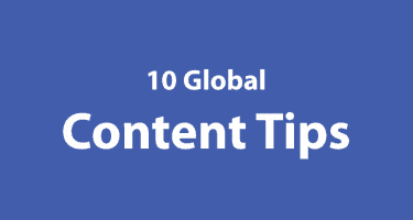 10 Global Content Tips